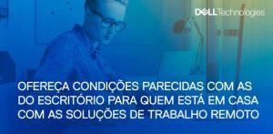 Soluções para Tele trabalho DELL e VMWARE
